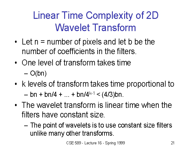 Linear Time Complexity of 2D Wavelet Transform